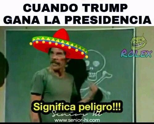 4_meme_peligro_don_ramon_presidencia_trump_hyllary.jpg